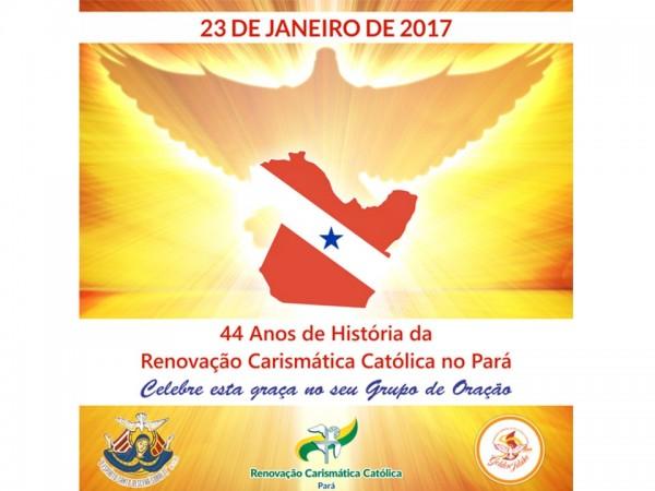 23 DE JANEIRO – 44 ANOS DE HISTÓRIA DA RENOVAÇÃO CARISMÁTICA CATÓLICA NO ESTADO DO PARÁ